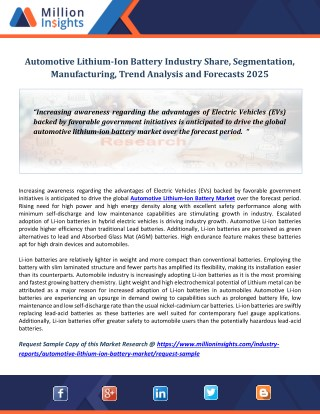 Automotive Lithium-Ion Battery Industry Share, Segmentation, Manufacturing, Trend Analysis and Forecasts 2025