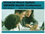Unsocial Hours Update UNISON Health Conference