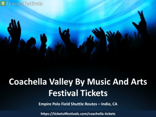 Cheap Coachella Fest Tickets 2018