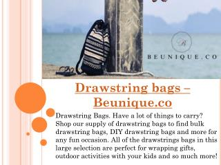 Drawstring bags – Beunique.co