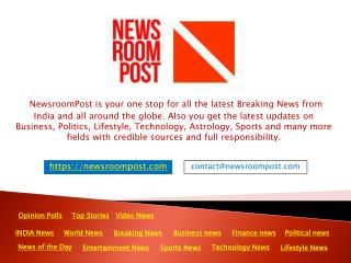 Latest India News, Breaking News Headlines | NewsroomPost