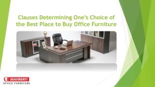 Clauses Determining One's Choice of the Best Place to Buy Office Furniture