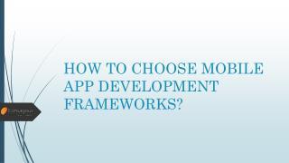 How to Choose Mobile App Development Frameworks?