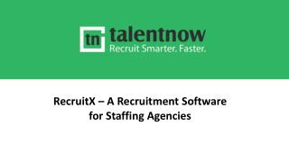 RecruitX – A Recruitment Software for Staffing Agencies