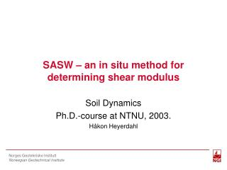 SASW – an in situ method for determining shear modulus