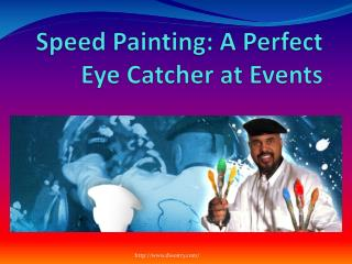 Speed Painting: A Perfect Eye Catcher at Events