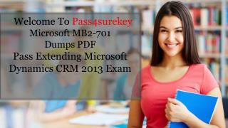 Microsoft MB6-701 Braindumps Get Latest MB6-701 Exam Questions
