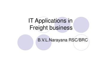 IT Applications in    Freight business