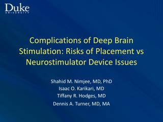 Complications of Deep Brain Stimulation: Risks of Placement vs Neurostimulator Device Issues