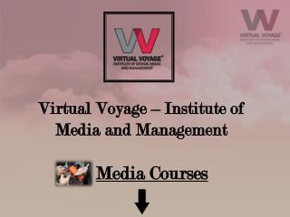 Virtual Voyage World-Institute of Media and Management about