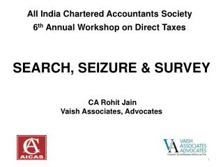 All India Chartered Accountants Society 6 th  Annual Workshop on Direct Taxes