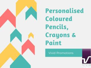 Personalised Coloured Pencils, Crayons & Paint at Vivid Promotions