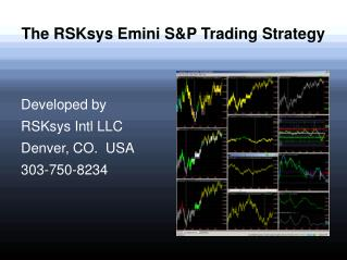 The RSKsys Emini SP Trading Strategy