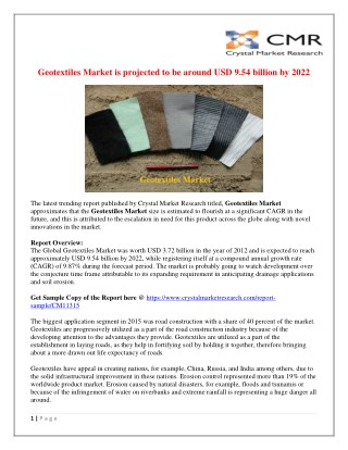 Geotextiles Market: Industry Overview and Forecast 2022 | Crystal Market research