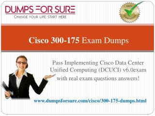 Cisco 300-175 Braindumps With 100% Passing Guarantee