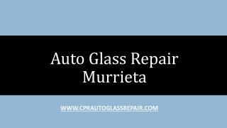 Auto Glass Repair Murrieta
