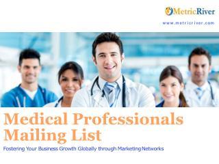 Medical Professionals Mailing List