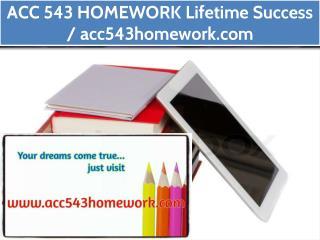 ACC 543 HOMEWORK Lifetime Success / acc543homework.com