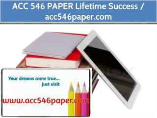 ACC 546 PAPER Lifetime Success / acc546paper.com