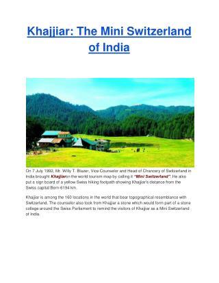 Khajjiar: The Mini Switzerland of India