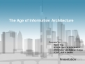 The Age of Information Architecture