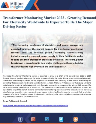 Transformer Monitoring Market 2022 - Growing Demand For Electricity Worldwide Is Expected To Be The Major Driving Factor
