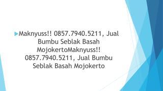 Maknyuss!! 0857.7940.5211, Produsen Bumbu Seblak Basah Bengkulu