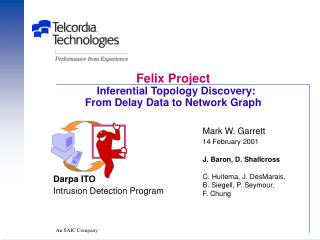 Felix Project Inferential Topology Discovery: From Delay Data to Network Graph