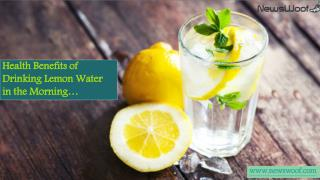 Health benefits of Drinking Lemon Water in the Morning you didn't know about