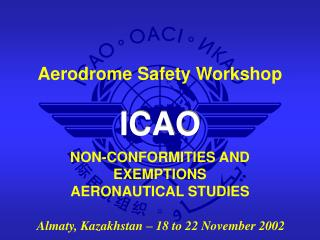 NON-CONFORMITIES AND EXEMPTIONS AERONAUTICAL STUDIES