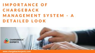Importance of Chargeback Management System - A Detailed Look