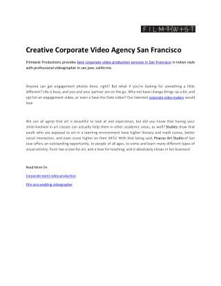 Creative Corporate Video Agency San Francisco