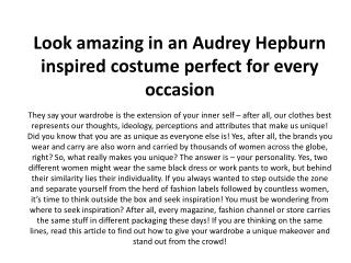 Look amazing in an Audrey Hepburn inspired costume perfect for every occasion