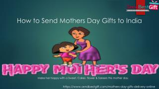 How to Send Mothers Day Gifts to India