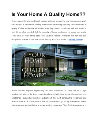 Is Your Builder Building A Quality Home?? Ask Now