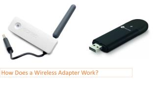 How does a wireless adapter work