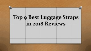 Top 9 best luggage straps in 2018 reviews