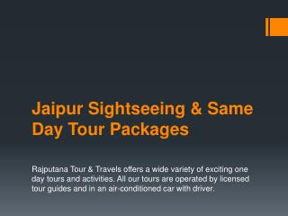 Jaipur Sightseeing & Same Day Tour Packages