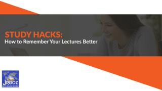 Study Hacks: How to Remember Your Lectures Better