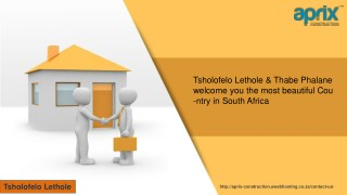 Tsholofelo Lethole & Thabe Phalane welcome you the most beautiful Country in South Africa