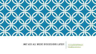 MGT 655 All Weeks Discussions Latest