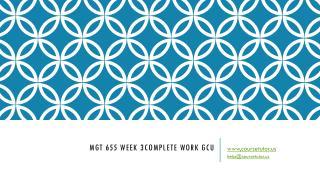 MGT 655 Week 3 Complete Work GCU