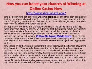 How you can boost your chances of Winning at Online Casino Now