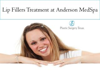 Lip Fillers Treatment at Anderson MedSpa