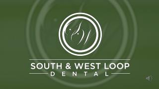 Cosmetic & Emergency Dentists South & West Loop Dental