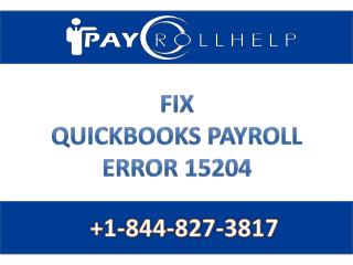 FIX QUICKBOOKS PAYROLL ERROR 15204