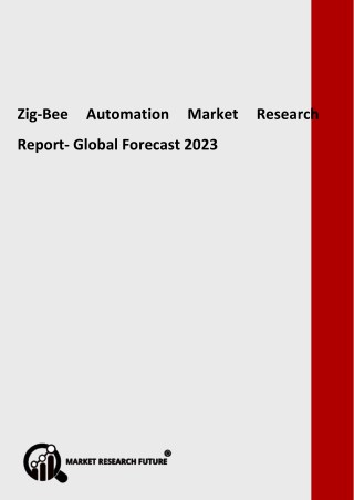 Zigbee Automation Market 2018-2023: Key Players - Texas Instruments, NXP Semiconductor N.V, STMicroelectronics N.V, Medi
