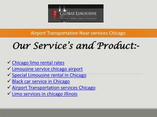 Airport Transportation Near services Chicago