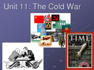 Unit 11: The Cold War