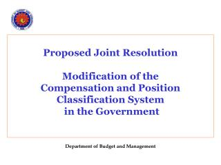 Proposed Joint Resolution    Modification of the  Compensation and Position Classification System  in the Government   D